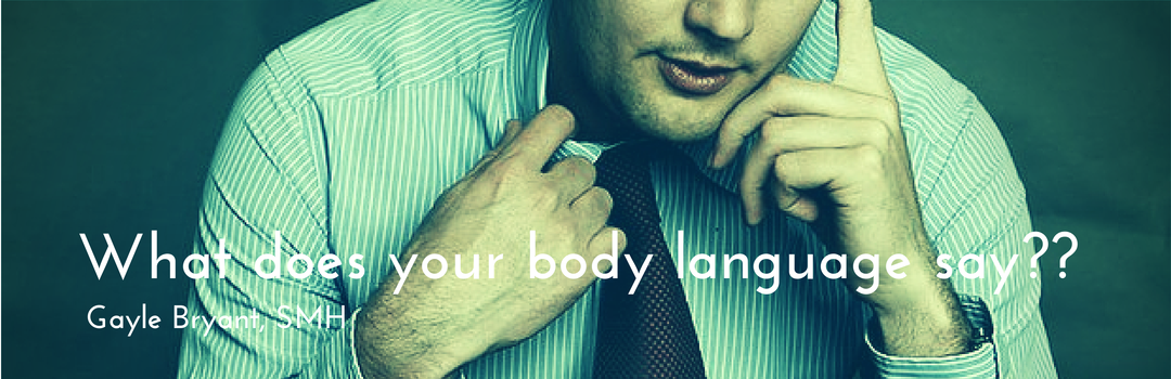 What does your body language say?