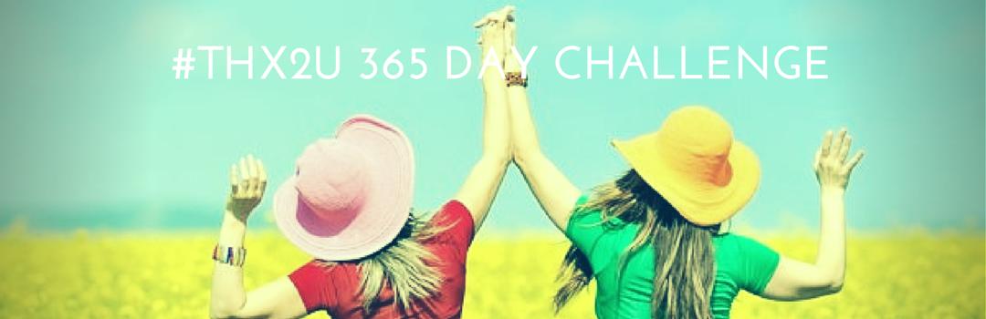 #THX2U Challenge: Week One